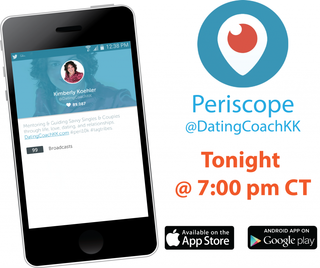 Dating Advice, Dating Tips, Periscope, Dating Coach MN, Dating CoachKK, Online Dating Tips - white