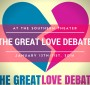 Get Your Tickets for The Great Love Debate